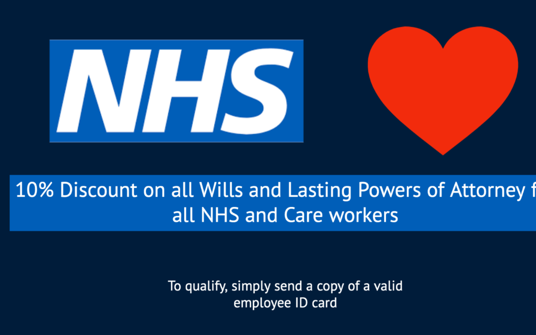 NHS and Care Workers Discount on All Wills and Lasting Powers of Attorney
