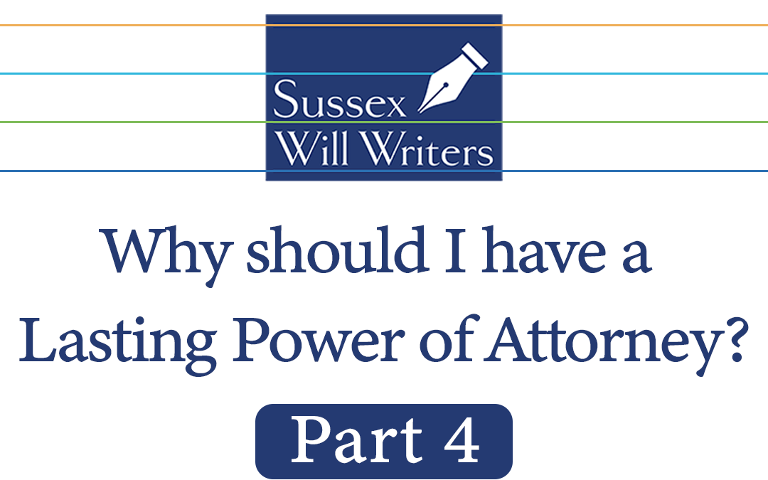 How much does it cost to have a Lasting Power of Attorney written?