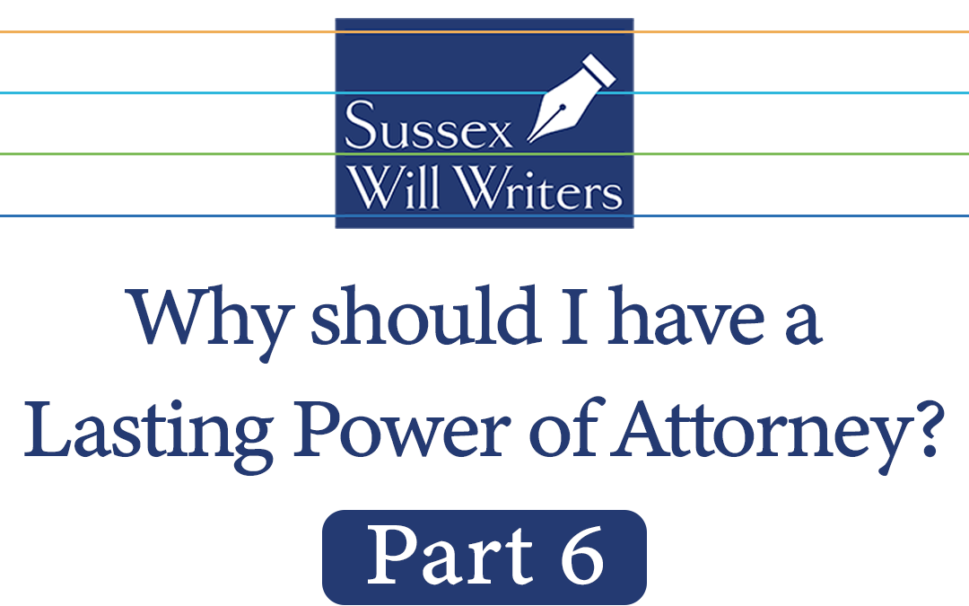 Part 6 | Who can write a Lasting Power of Attorney?